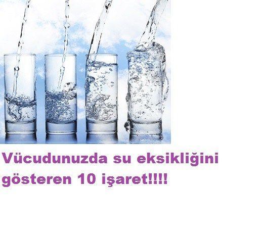 vücuttaki su eksikliği 10 belirtisi