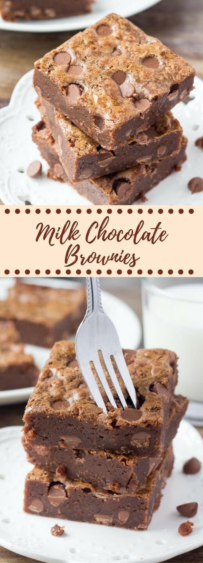 These chewy milk chocolate brownies are super fudgy with a deliciously creamy milk chocolate flavor and milk chocolate chips. One Bowl & No Mixer!