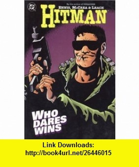 Hitman Vol. 5 Who Dares Wins (9781563897184) Garth Ennis, John McCrea , ISBN-10: 1563897180  , ISBN-13: 978-1563897184 ,  , tutorials , pdf , ebook , torrent , downloads , rapidshare , filesonic , hotfile , megaupload , fileserve