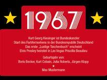 Einladung zum 50. Geburtstag: 1967 Ereignisse