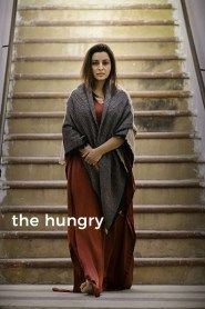The Hungry (2017) Full Movie Watch Online Free Download HD
