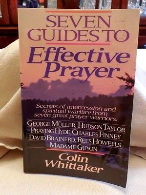 Seven Guides to Effective Prayer by Colin Whittaker Pb Bk, Bethany House Pub