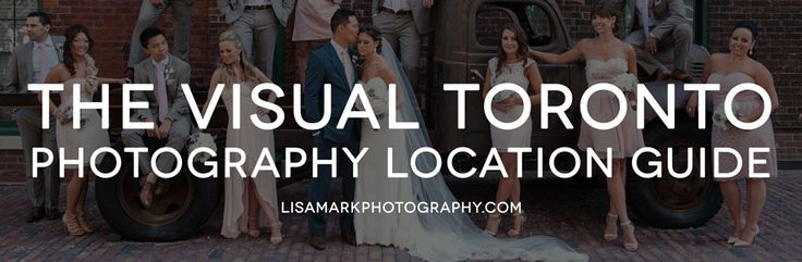 The Visual Toronto Photography Location Guide by Lisa Mark Photography