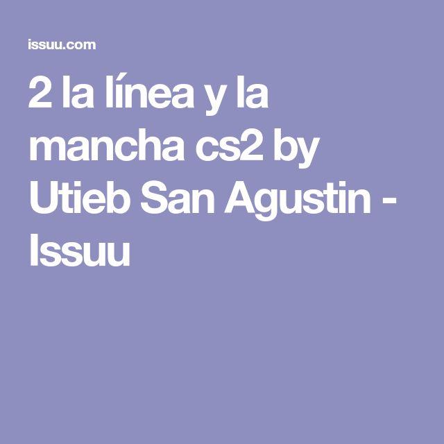 2 la línea y la mancha cs2 by Utieb San Agustin - Issuu