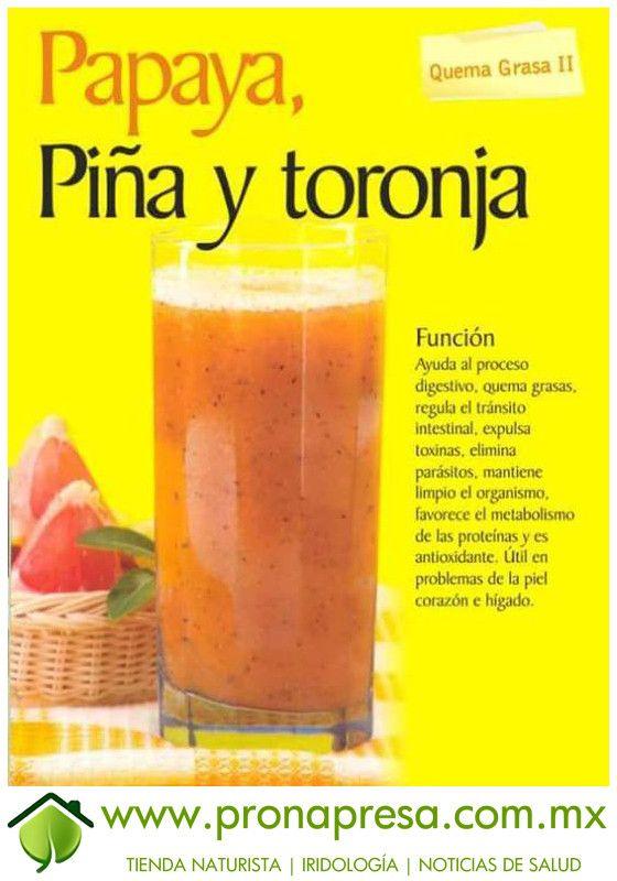 Jugo Natural de Papaya, Piña y Toronja; Quema grasa II