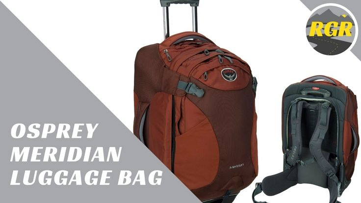 Osprey Meridian    Product Review   Luggage Backpack With Wheels and Day...