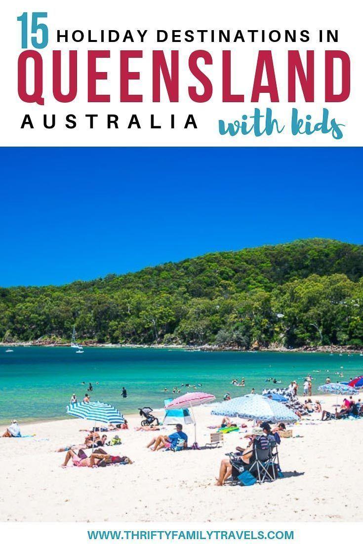 The Best Queensland Holiday Destinations Family Travel Noosa Australia Australia Travel
