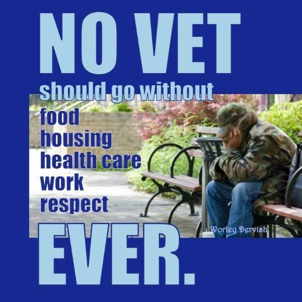 No veteran should go without food, housing, healthcare, work, respect ever