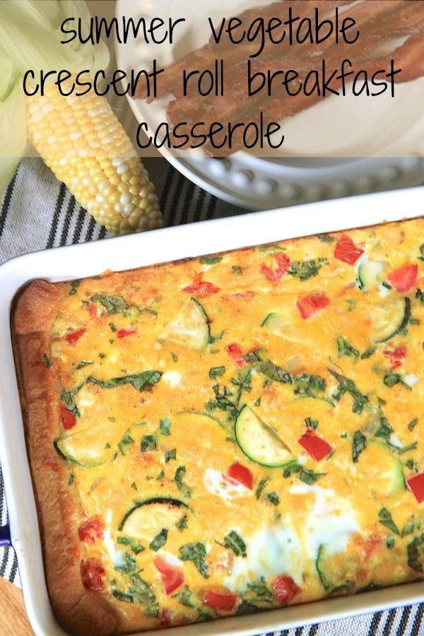 Summer Vegetable Crescent Roll Breakfast Casserole