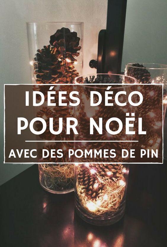 Fabriquer sa décoration de Noël avec des pommes de pin ! Plein d'idées et de tutos à découvrir en photos.