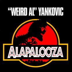 Weird Al Yankovic - Alapalooza