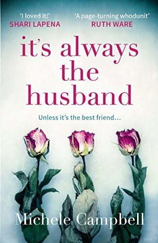 It's Always the Husband: The gripping international bests... https://www.amazon.co.uk/dp/B072S4X6NB/ref=cm_sw_r_pi_dp_U_x_32JpAb541YAWB
