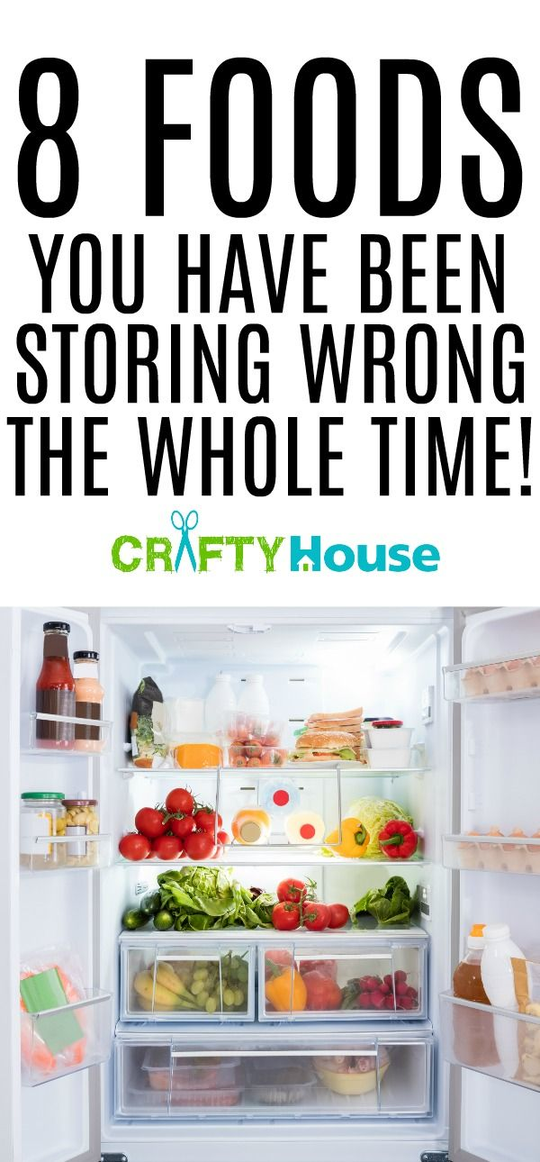8 Foods You have been storing wrong the whole time!