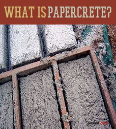 Best survival DIY and prepping tutorials for homemade building material for preppers, homesteaders, and off grid living enthusiasts. | http://survivallife.com/2014/06/27/what-is-papercrete/