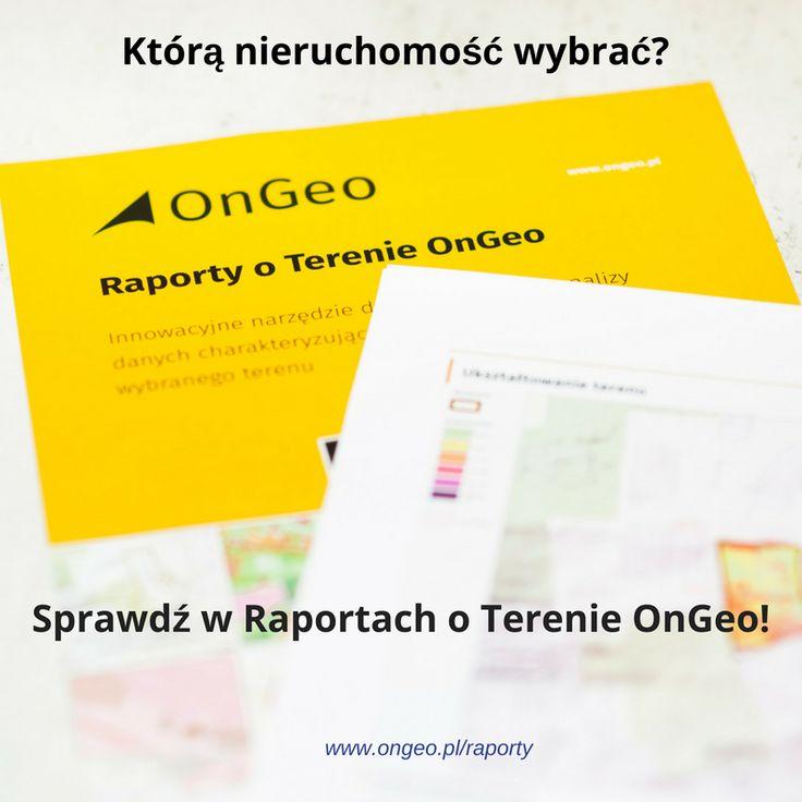 Którą nieruchomość wybrać? Sprawdź w Raportach OnGeo.pl