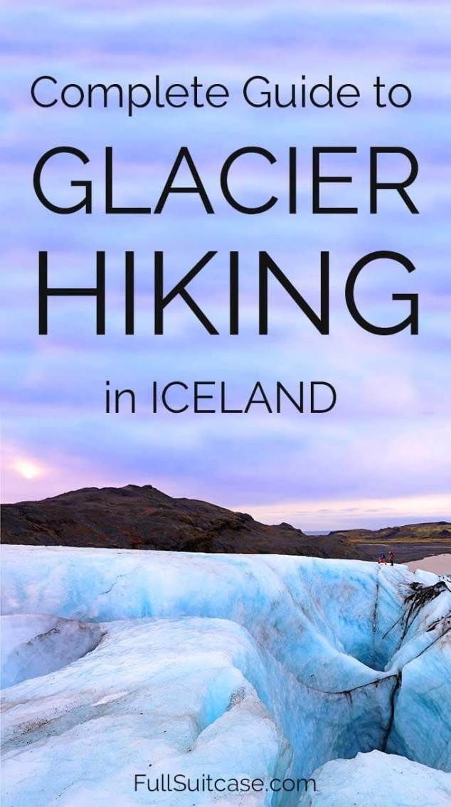 Glacier hike in Iceland: our experience, best tours, and practical tips for your trip #Iceland #glacier #travel