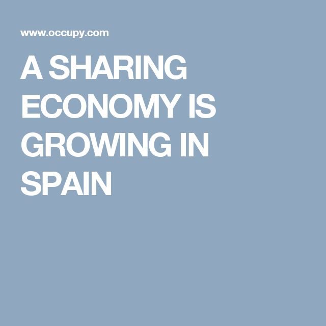 A SHARING ECONOMY IS GROWING IN SPAIN