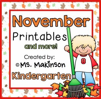 "November Printable Packet - Kindergarten Literacy and Math This is a ""no prep"" printable packet that can be used as a whole-group activity, centers, morning work, homework, review, etc. Download the preview to take a look!This packet is also available in a DISCOUNTED BUNDLE Also available:November Printables - FIRST GRADE Included:Literacy: *Writing prompt ""In the fall, I see""*Writing prompt ""My favorite fall activity is"" (Canadian spelling included)*Syllable Sort (cut and paste…"