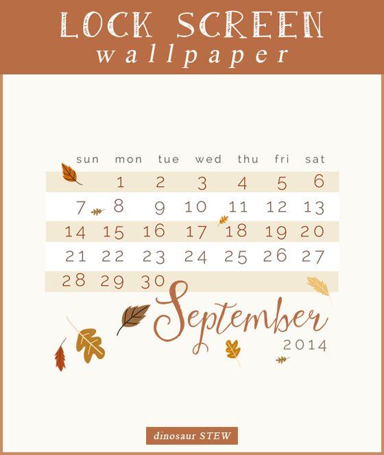Freebie Alert! September 2014 Calendar Lock Screen Wallpaper.  Go to our website for the free download!  #wallpaper #calendar #fall2014