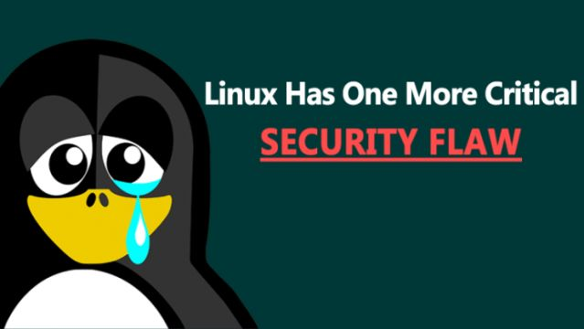 Linux Has One More Critical Security Flaw
