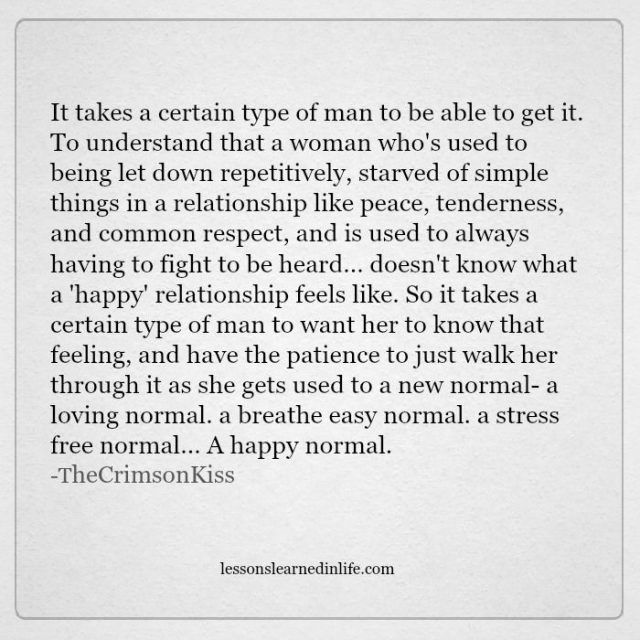 Lessons Learned in Life | It takes a certain type of man.