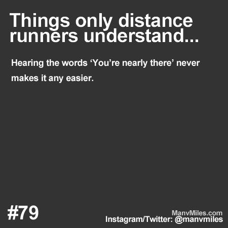 Things only runners understand Remember: They're only trying to be supportive. Runner Problems: Things only runners understand… Plus: Essential running tips