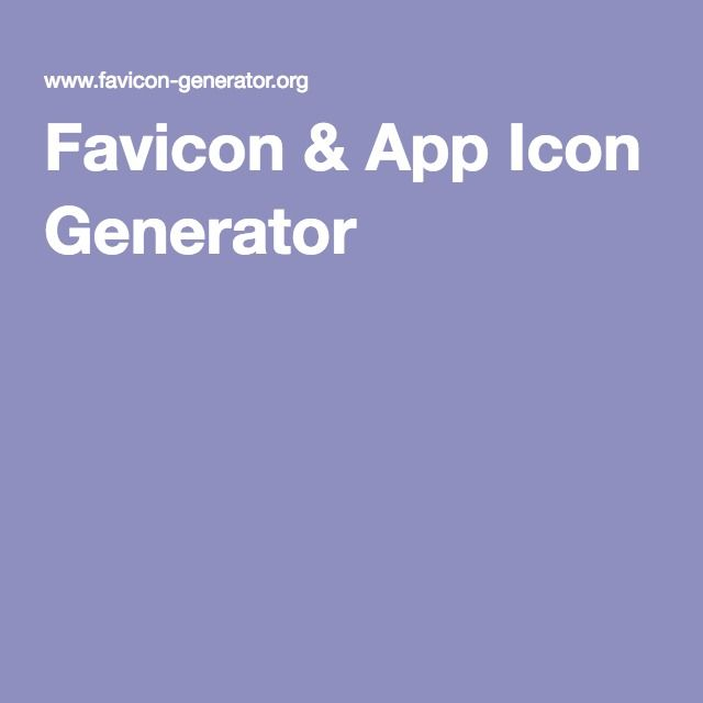 Favicon & App Icon Generator