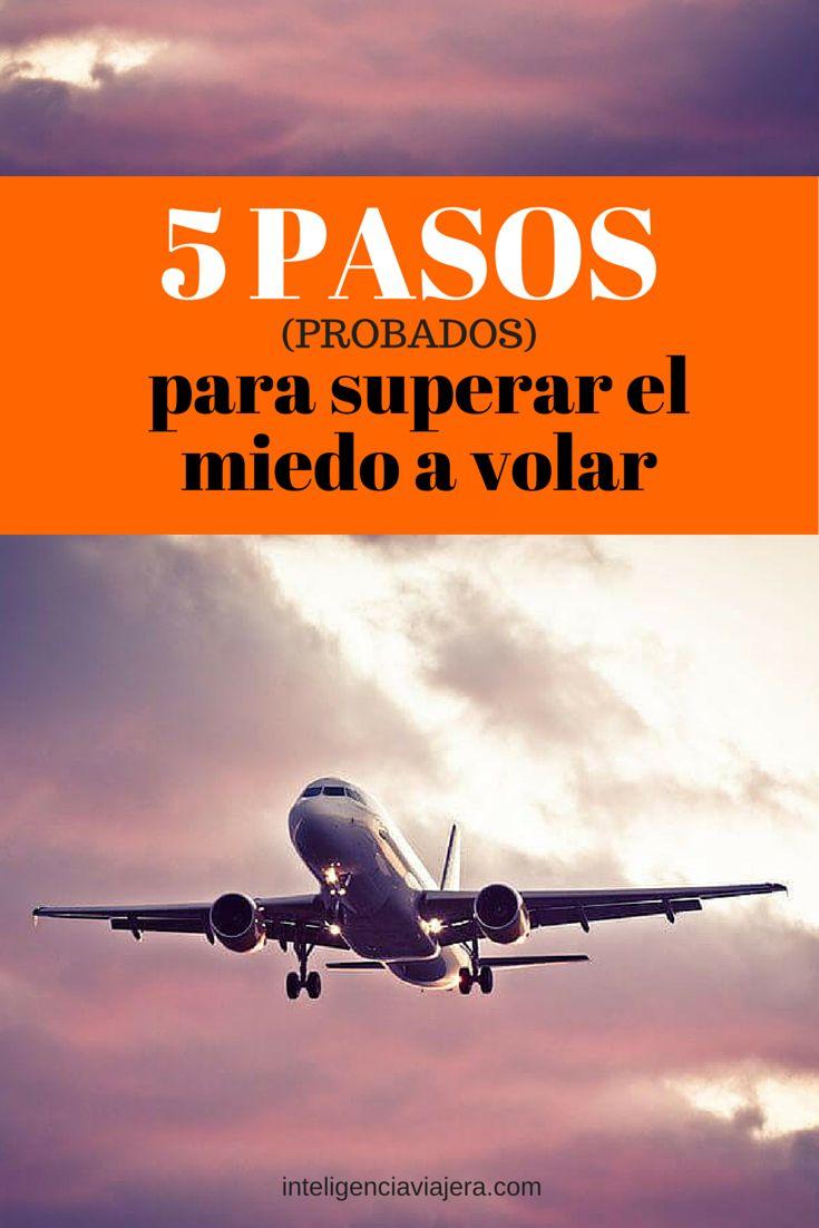 5 Pasos que me funcionaron para superar el miedo a volar. #MiedoAVolar #BlogDeViajes #InteligenciaViajera