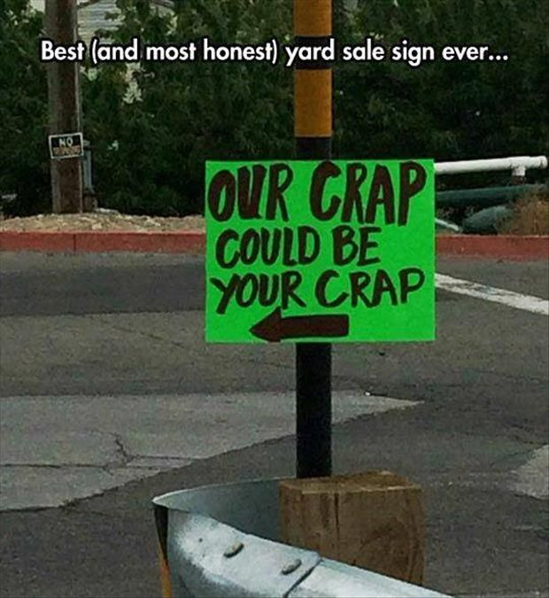 Yard Sales at their finest :)
