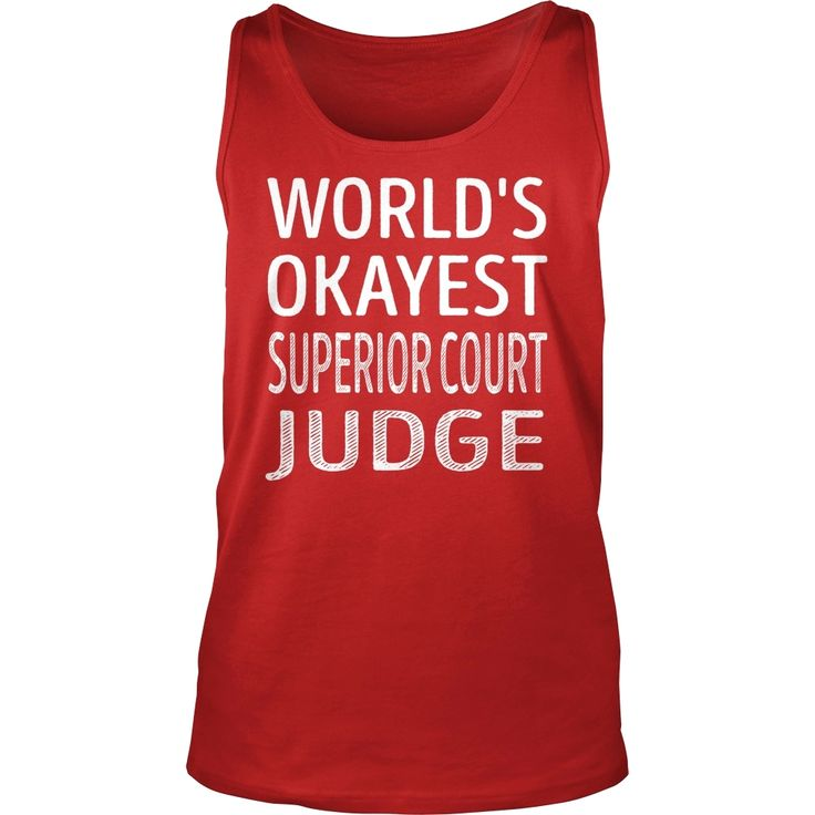 Superior Court Judge, Order HERE ==> https://www.sunfrog.com/Jobs/137345492-1005432051.html?53625, Please tag & share with your friends who would love it, #superbowl #christmasgifts #jeepsafari  #gym design, #gym motivation, gym men  #holidays #events #gift #home #decor #humor #illustrations