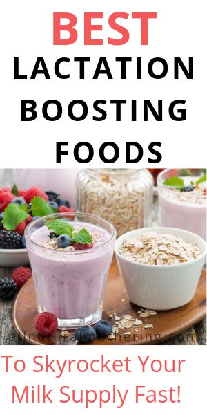 15 Lactation Boosting Foods To Increase Milk Supply With -4876