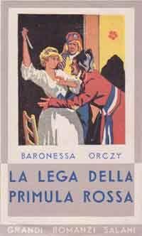 Orczy, La lega della Primula Rossa Ill. di Luigi Cavalieri