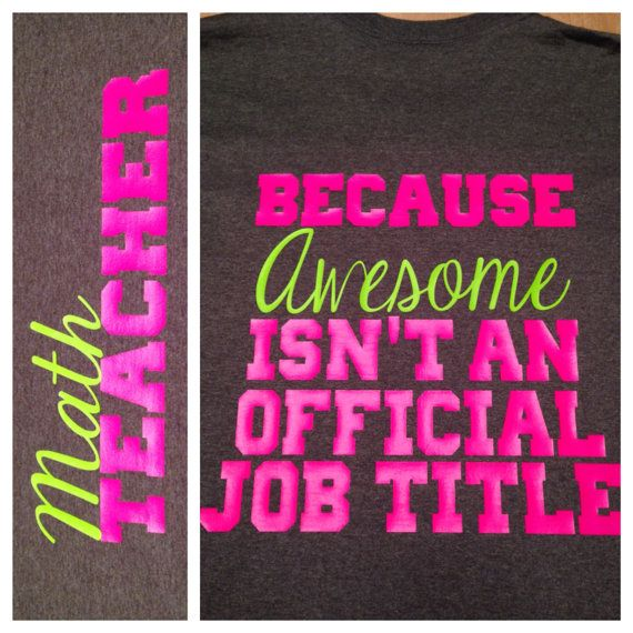 Teacher Because Awesome Isn't An Official Job Title by MissyLuLus