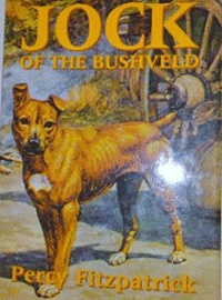 Jock of the Bushveld By Percy FitzPatrick