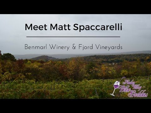 Meet Matt Spaccarelli - Benmarl Winery  & Fjord Vineyards https://youtube.com/watch?v=F6MFH6YeCLQ