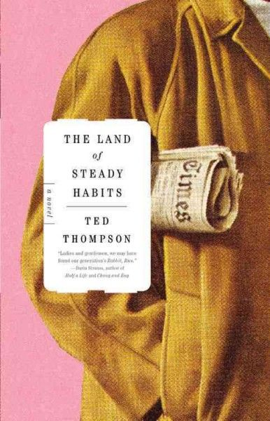 The Land of Steady Habits - Ted Thompson