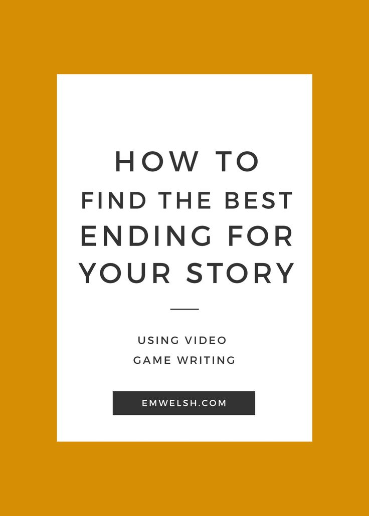 Not sure how to end your story? Try this unconventional method to finding the best solution!