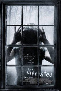The Uninvited (2009), DreamWorks SKG, Cold Spring Pictures, and MacDonald/Parkes Productions with Emily Browning, Arielle Kebbel, David Strathairn, Elizabeth Banks, and Maya Massar. Liked this one a lot.