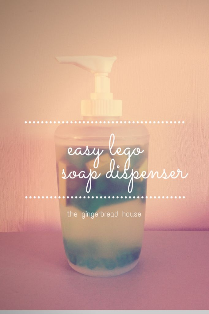 easy lego soap dispenser - the gingerbread house @jennymakes