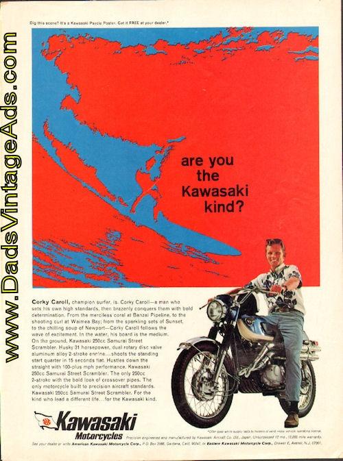 1968 Vintage Motorcycle Ad: Kawasaki 250cc Samurai with Corky Caroll, Champion Surfer