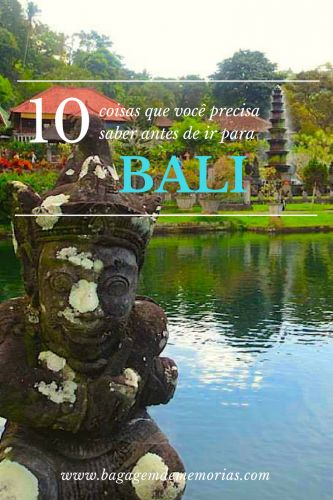 10 coisas que vc precisa saber antes de ir para Bali, a ilha mais conhecida da Indonésia. Aqui você vai saber sobre visto, porte de drogas, religião, praia, cultura e mais dicas para facilitar a sua viagem para Bali.