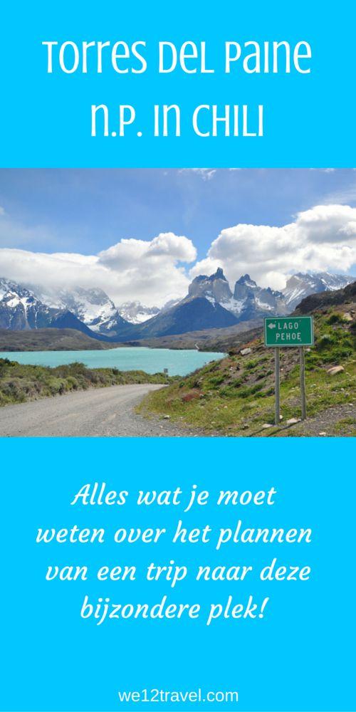 Reistips voor Torres del Paine Nationaal Park in Chileens Patagonië