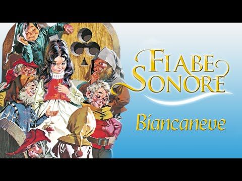Biancaneve - Fiabe Sonore - YouTube