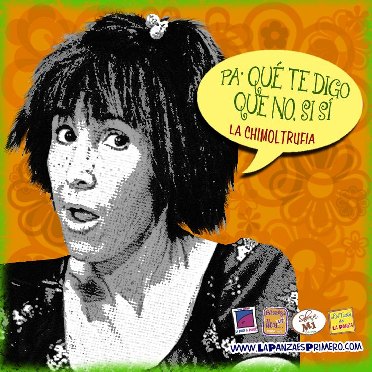 """En Chespirito María Expropiación Petronila Lascuráin y Torquemada de Botija mejor conocida como  """"La Chimoltrufia"""" www.lapanzaesprimero.com"""