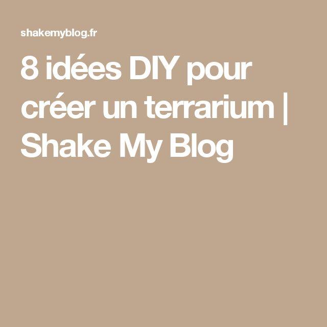8 idées DIY pour créer un terrarium | Shake My Blog