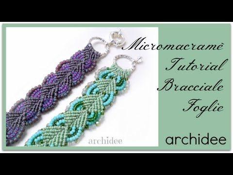 ▶ Tutorial Bracciale Macramè Foglie | DIY Micromacrame Bracelet Leaf - YouTube