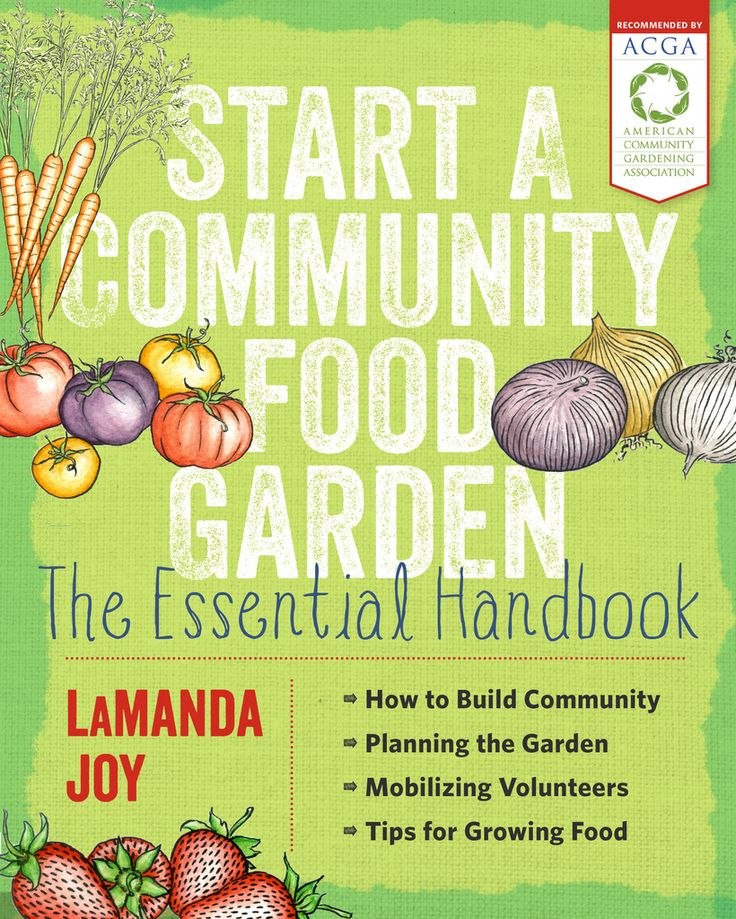 Recommended By The American Community Gardening Ociation Enhances Fabric Of Towns And Cities