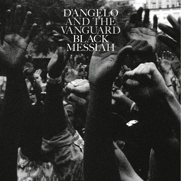 Sony D'Angelo And The Vanguard - Black Messiah