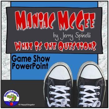 Maniac Magee Game Show PowerPoint by HappyEdugator | Teachers Pay Teachers