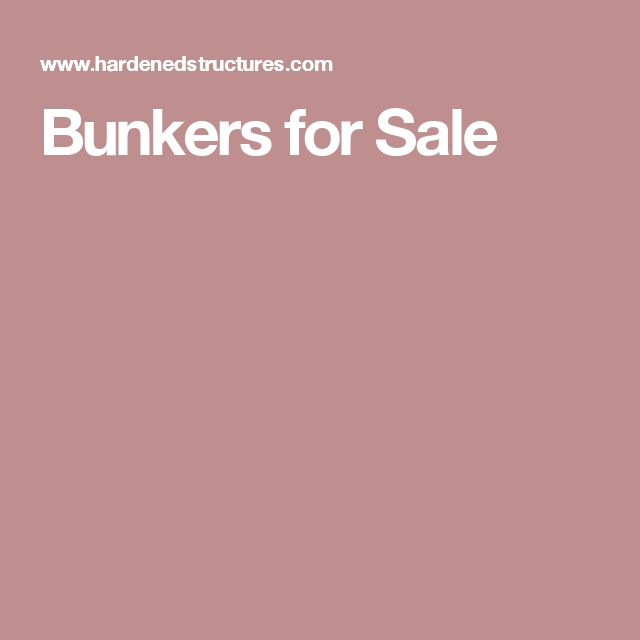 Bunkers for Sale